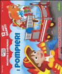 I pompieri. Incastra e costruisci. Libro puzzle