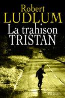 Pdf La trahison Tristan Telecharger