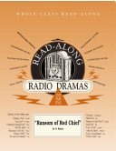 The Ransom of Red Chief (Read-Along Radio Drama)