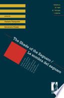 The Shade of the Saguaro   La sombra del saguaro  Essays on the Literary Cultures of the American Southwest   Ensayos sobre las culturas literarias del suroeste norteamericano