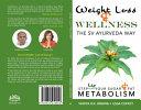 Weight Loss and Wellness the SV Ayurveda Way