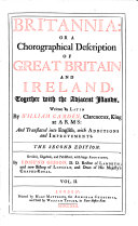 Britannia: Or a Chorographical Description of Great Britain and Ireland ... Written in Latin ... and Translated Into English ... the Second Edition