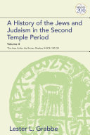 A History of the Jews and Judaism in the Second Temple Period, Volume 4