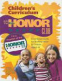 Kids Honor Club  A Curriculum Guide for Teaching Honor to Children Ages 3 12