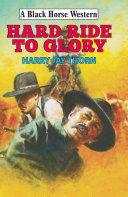 Hard Ride to Glory Pdf/ePub eBook