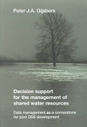 Decision Support for the Management of Shared Water Resources Book