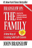 Bradshaw On  The Family