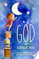 God and Goodnight Moon