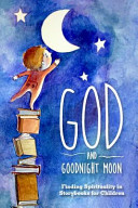 God and Goodnight Moon Book