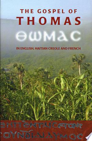 Evangile Selon Thomas en Anglais, Créole Haïtien Et Français