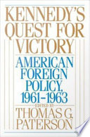 Download Kennedy's Quest for Victory : American Foreign Policy, 1961-1963 Book