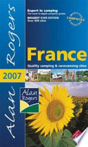 Alan Rogers France 2007 – Quality Camping & Caravanning Sites