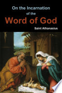 On the Incarnation of the Word of God Book
