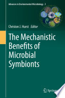 The Mechanistic Benefits of Microbial Symbionts