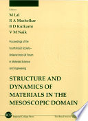 Structure and Dynamics of Materials in the Mesoscopic Domain Book