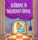 A Mouse in Solomon's House
