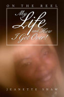 My Life and How I Got Over!