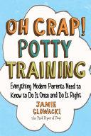 Oh Crap! Potty Training Pdf/ePub eBook