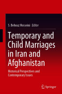 Temporary and Child Marriages in Iran and Afghanistan [Pdf/ePub] eBook