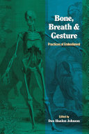 Bone, Breath & Gesture