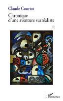 Chronique d'une aventure surréaliste II [Pdf/ePub] eBook