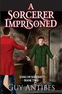 A Sorcerer Imprisoned