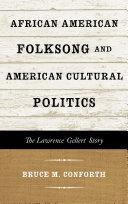 African American Folksong and American Cultural Politics Pdf/ePub eBook