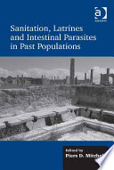 Sanitation Latrines And Intestinal Parasites In Past Populations Book PDF