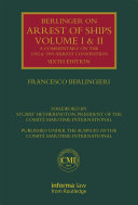 Pdf Berlingieri on Arrest of Ships: Volumes I and II Telecharger