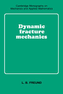 Dynamic Fracture Mechanics