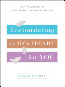 Encountering God's Heart for You Book