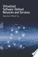 Virtualized Software Defined Networks and Services