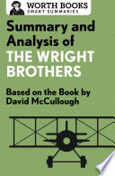 Summary and Analysis of The Wright Brothers