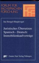 Juristisches Übersetzen Spanisch-Deutsch: Immobilienkaufverträge
