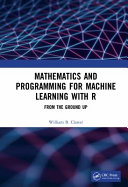 Mathematics and R Programming for Machine Learning