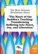The Most Intimate Revelations about the Heart of the Buddha s Teaching Book PDF