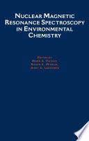 Nuclear Magnetic Resonance Spectroscopy in Environmental Chemistry