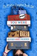 Wish You Were Eyre Pdf/ePub eBook