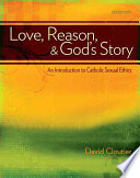 Love  Reason  and God s Story