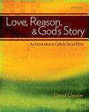 Love  Reason  and God s Story
