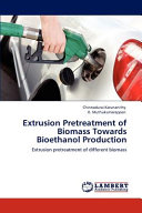 Extrusion Pretreatment of Biomass Towards Bioethanol Production