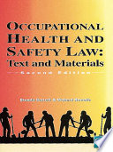 Occupational Health & Safety Law Cases & Materials 2/e