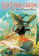 Eva Evergreen  Semi Magical Witch