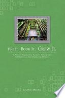Find It, Book It, Grow it