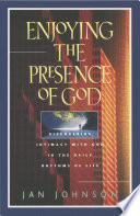 Enjoying the Presence of God Book
