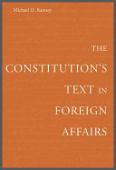 The Constitution s Text in Foreign Affairs Book
