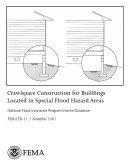 Crawlspace Construction for Buildings Located in Special Flood Hazard Areas; National Flood Insurance Program Interim Guidance