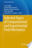 Selected Topics Of Computational And Experimental Fluid Mechanics Book PDF
