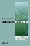 Decolonizing Development