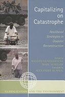 Capitalizing on Catastrophe